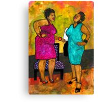Oh Girl, Don't Make Me LAUGH Canvas Print