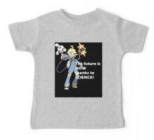 The future is NOW thanks to SCIENCE! Baby Tee