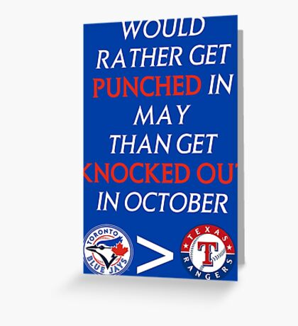 Blue Jays > Rangers Greeting Card
