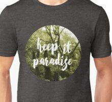 Keep it paradise 2 Unisex T-Shirt