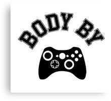 Body By Video Games Canvas Print