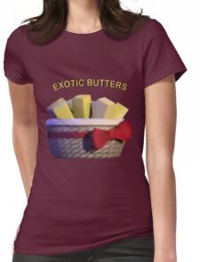 Basket of Exotic Butters Womens Fitted T-Shirt