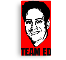 Team Ed Canvas Print