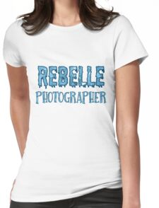 Rebelle Photographer Womens Fitted T-Shirt