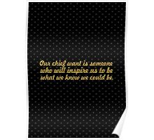 "Our chief want is... ""Ralph Waldo Emerson"" Inspirational Quote Poster"