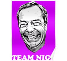 Team Nige Poster