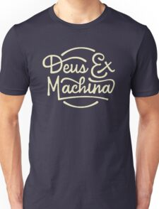 deus ex machina Unisex T-Shirt
