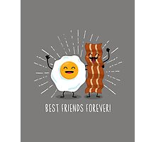 Egg & Bacon Best Friends Forever! Photographic Print