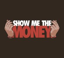 VICTRS - Show Me The Money T-Shirt