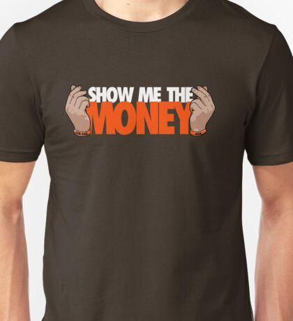 VICTRS - Show Me The Money Unisex T-Shirt