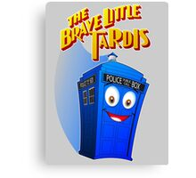 Brave Little Tardis Canvas Print