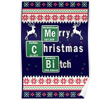 Merry Christmas Bitch - Funny Merry Xmas Poster