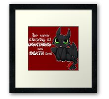 Toothless - Night fury quote Framed Print