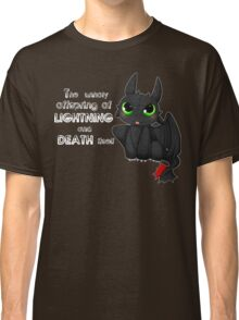 Toothless - Night fury quote Classic T-Shirt