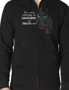 Toothless - Night fury quote Zipped Hoodie