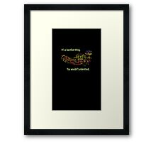 It's a barefoot thing (black.) Framed Print