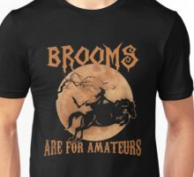 BROOMS ARE FOR AMATEURS SHIRT, I LOVE MY HORSES T-SHIRT Unisex T-Shirt