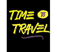 Time to Travel Photographic Print