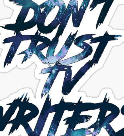 Don't Trust Sticker