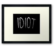 Michael Clifford Idiot Framed Print
