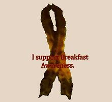 Breakfast Awareness Unisex T-Shirt