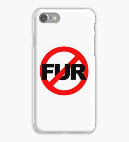 No Fur iPhone Case/Skin