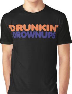 Drunkin' Grownups Graphic T-Shirt