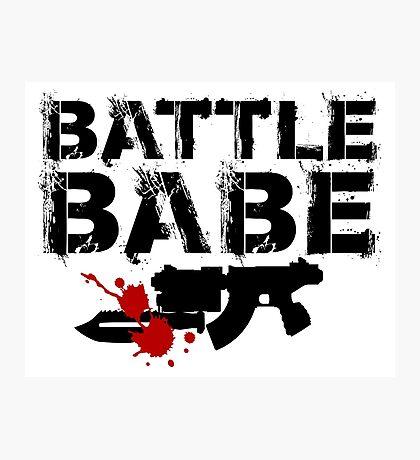 Battle Babe Photographic Print