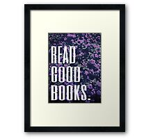 Read Good Books Framed Print
