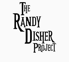 Randy Disher Project Unisex T-Shirt