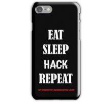 EAT SLEEP HACK REPEAT-  LOOP version 2 iPhone Case/Skin