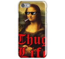 thug life joconde mona lisa iPhone Case/Skin