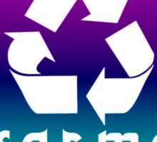 Recycle KARMA Sticker Sticker