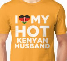 I Love My Hot Kenyan Husband Unisex T-Shirt