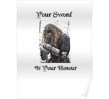 Your Sword is your Honour Poster