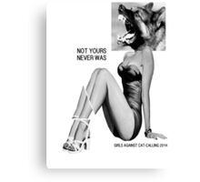girls against cat calls 2014 Canvas Print