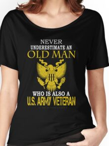 Army - Never Underestimate An Old Men Women's Relaxed Fit T-Shirt