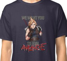 We want you for Avalanche! Classic T-Shirt