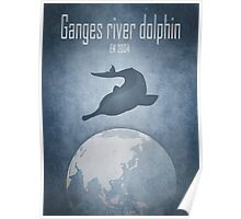 Ganges river dolphin - endangered animals Poster