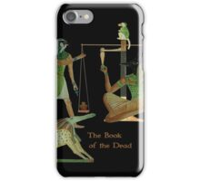 The Book of the Dead - A very brief chapter - XXXc iPhone Case/Skin