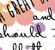 Life Is a Great Big Canvas Sticker