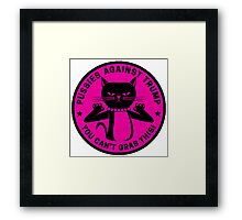 Pussies Against Trump Pink Framed Print
