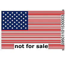 America -  Not For Sale Photographic Print