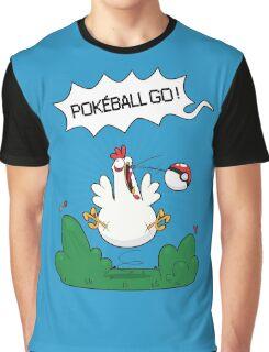 Gotta catch that chicken Graphic T-Shirt