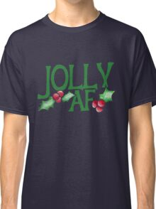 Jolly AF Classic T-Shirt