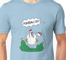 Gotta catch that chicken Unisex T-Shirt