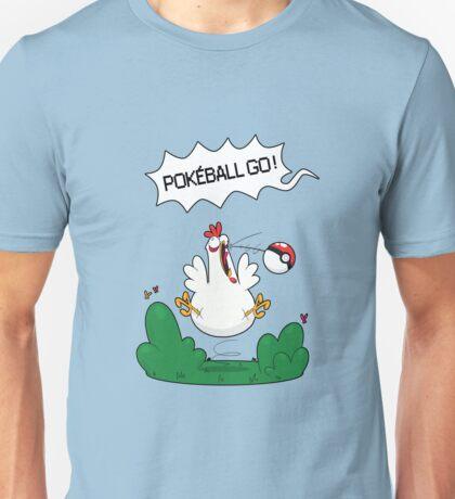 Gotta catch that chicken Unisex T-Shirt