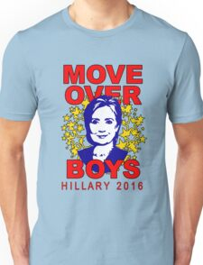 Hillary Clinton Move Over Boys Unisex T-Shirt