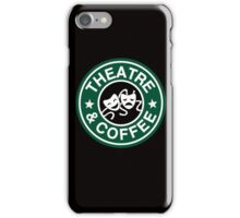 Theatre and Coffee. iPhone Case/Skin