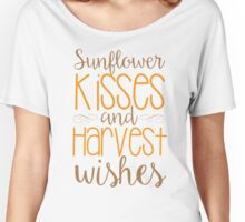 Sunflower Kisses & Harvest Wishes Women's Relaxed Fit T-Shirt